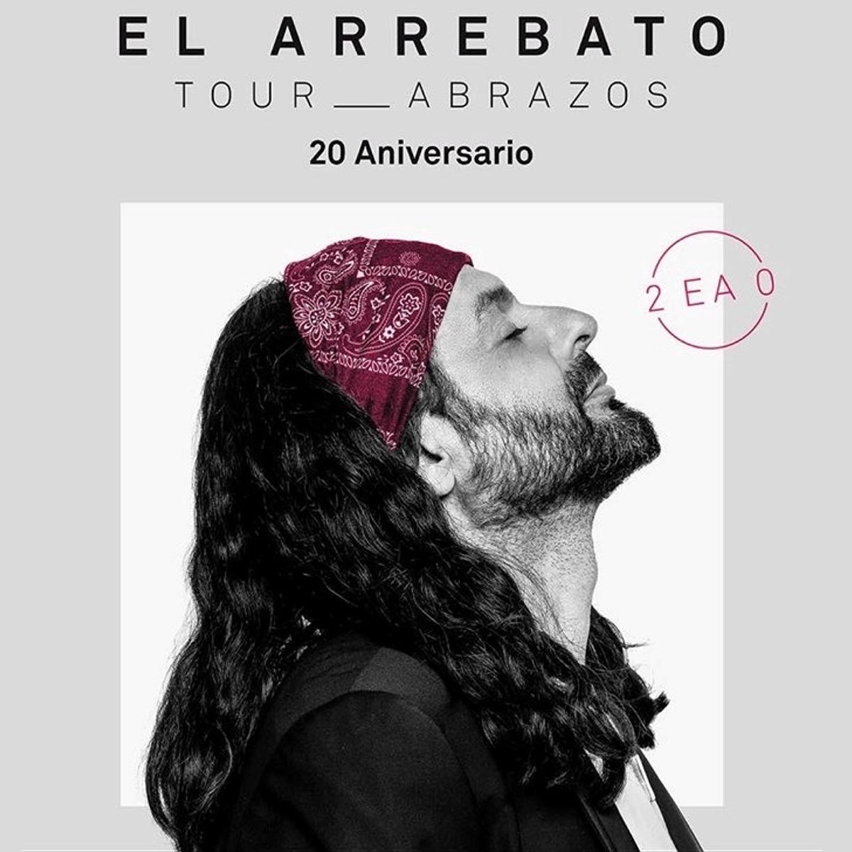 EL ARREBATO, TOUR ABRAZOS Pandora Concert - Salamanca