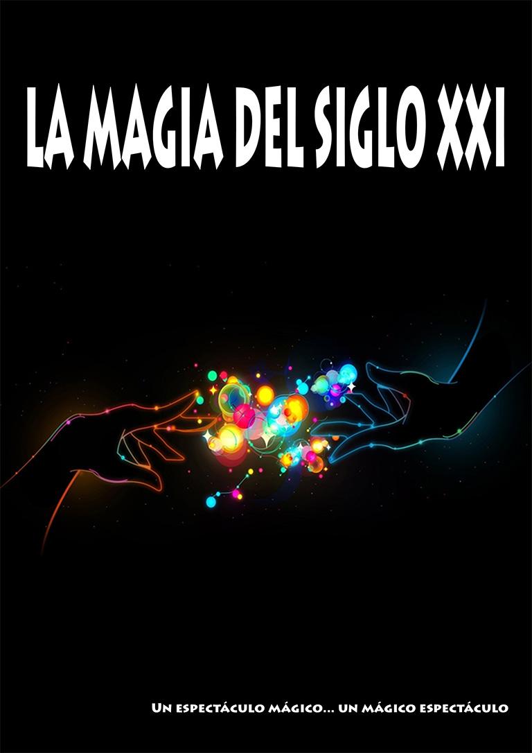 Pandora Producciones - Fundos Forum - 2021 - LA MAGIA DEL SIGLO XXI