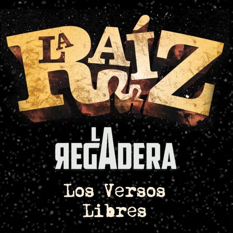 Pandora Producciones - La Raiz & La Regadera + Los Versos Libres - Zamora - 2018