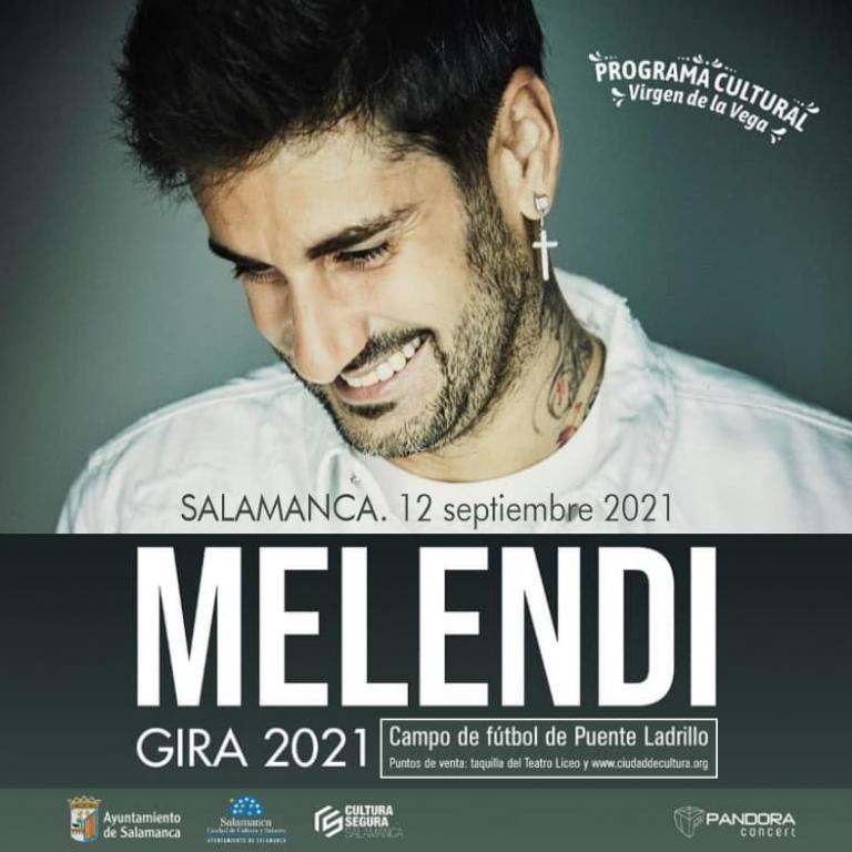 "Pandora Producciones - MELENDI GIRA ""MELENDI TOUR"" - Salamanca - 2021"