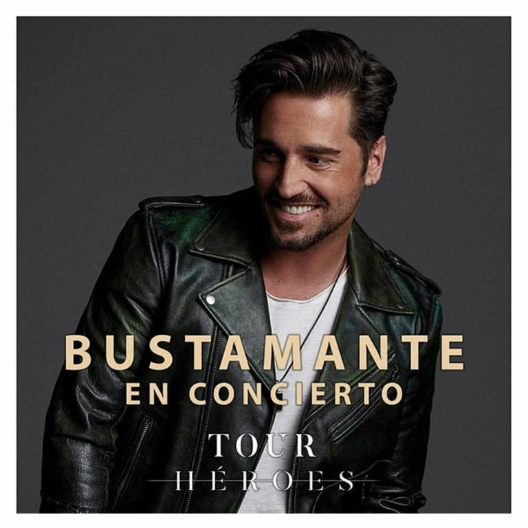 Pandora Producciones BUSTAMANTE Tour Heroes
