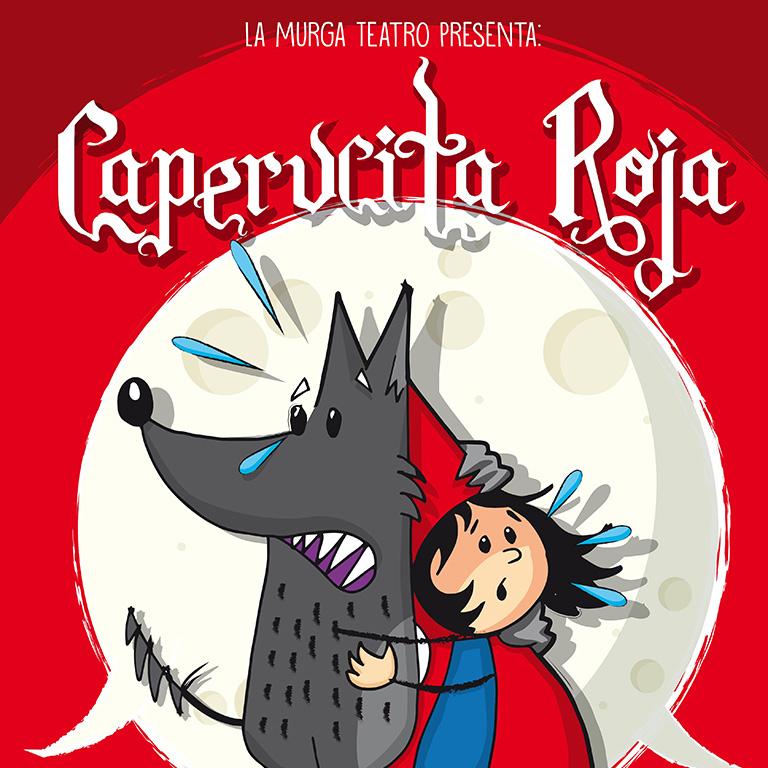 Pandora Producciones - Fundos Forum - 2021 - CAPERUCITA ROJA: la versión más loca de la historia (Espectáculo infantil)