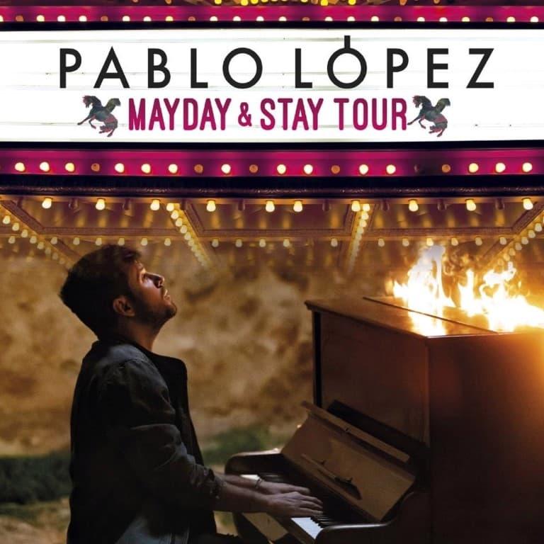 Pandora Producciones - PABLO LÓPEZ, MAYDAY & STAY TOUR - Palencia - Agosto - 2021