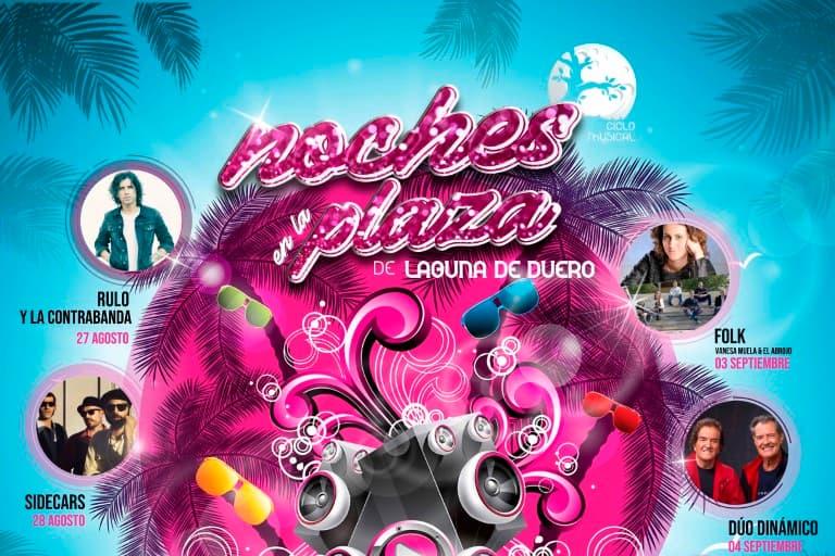 """Pandora Producciones - Laguna de Duero presenta """"Noches en la Plaza"""", una amplia programación musical con motivo de las Fiestas Patronales Nuestra Señora del Villar"""